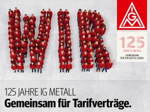 Kampagne zum 125-jährigen Jubiläum der IG Metall