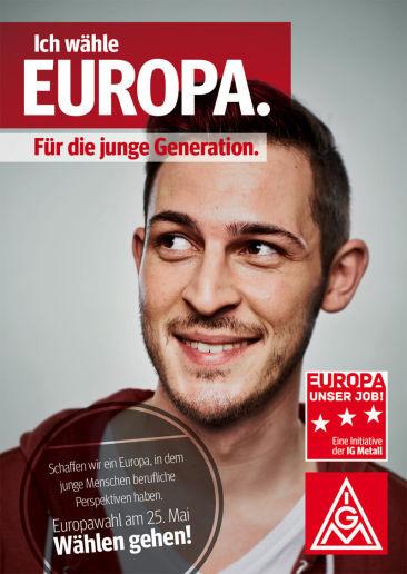 Europawahl-Kampagne der IG Metall - Key Visual für crossmedialen Einsatz