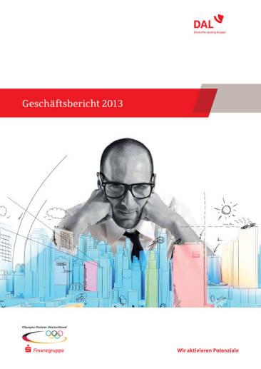 """Geschäftsbericht 2013 der DAL. """"Gedanken. Machen."""""""